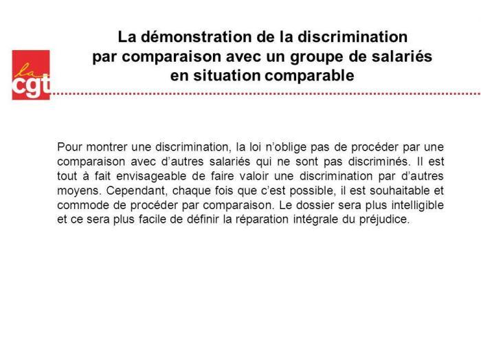 La demonstration de la discrimination par comparaison avec un groupe de salaries en situation comparable